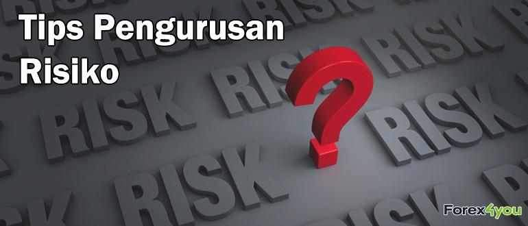 Tips Pengurusan Risiko